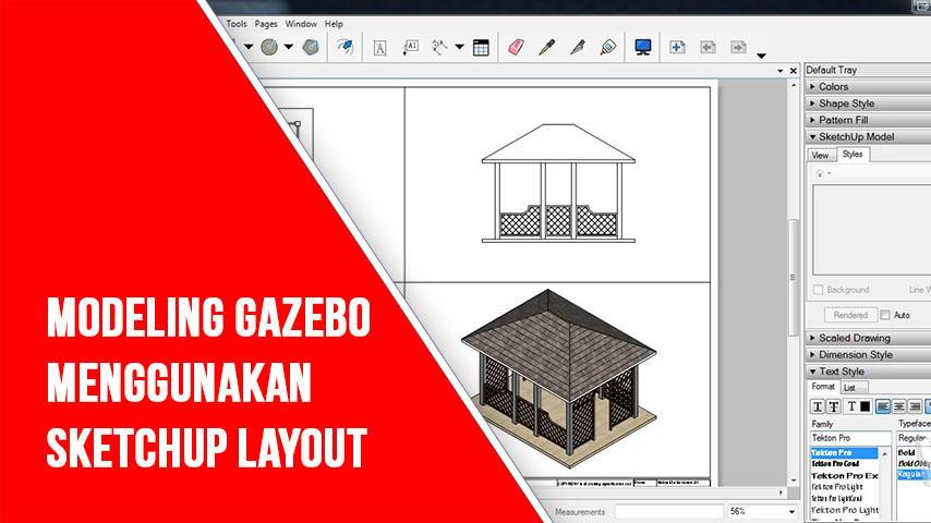 Modeling Gazebo Menggunakan SketchUp LayOut