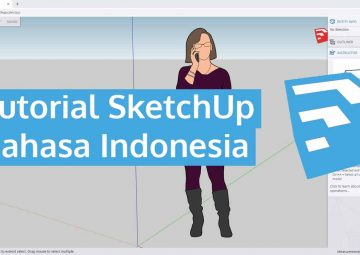 Tutorial SketchUp Bahasa Indonesia