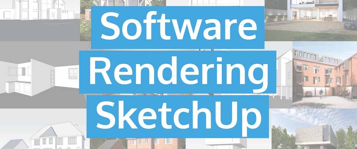 Software Rendering SketchUp