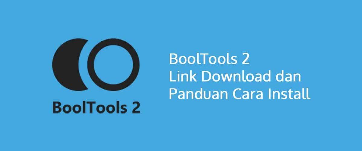 BoolTools 2 Link Download dan Panduan Cara Install