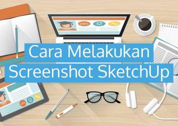 Cara Screenshot SketchUp