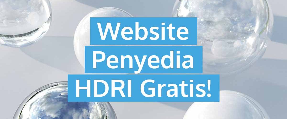 4 Website Penyedia Download HDRI Gratis
