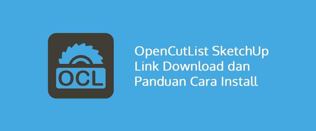 OpenCutList SketchUp Link Download dan Panduan Cara Install