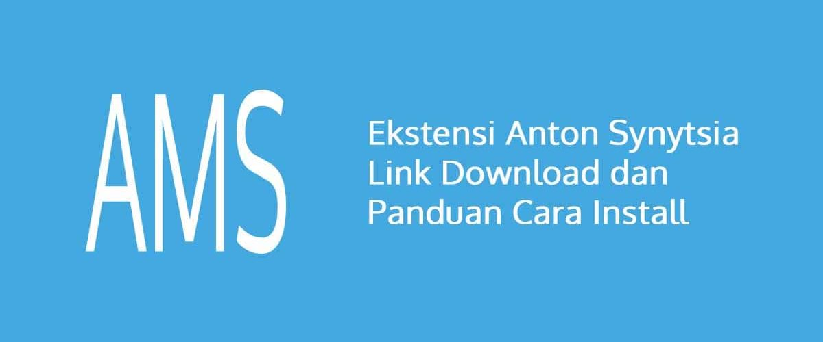 Ekstensi Anton Synytsia Link Download dan Panduan Cara Install